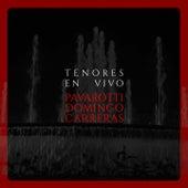 Tenores en vivo. Pavarotti, domingo, carreras de Luciano Pavarotti, Plácido Domingo, José Carreras