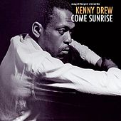 Come Sunrise by Kenny Drew