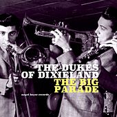 The Big Parade von Dukes Of Dixieland