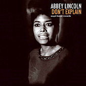 Don't Explain de Abbey Lincoln