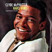 Hard Wind by Clyde McPhatter
