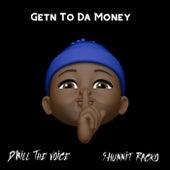 Getn To Da Money di D'Will The Voice