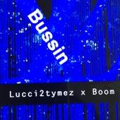 Bussin von Lucci2tymez