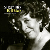 Do It Again by Shirley Horn