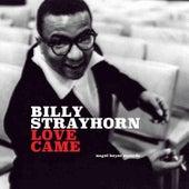Love Came di Billy Strayhorn