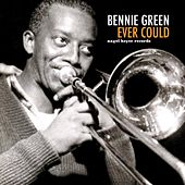Ever Could by Bennie Green