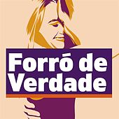 Forró de Verdade de Various Artists