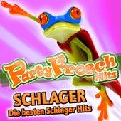Partyfrosch Hits Schlager - Die besten Schlager Hits von Various Artists