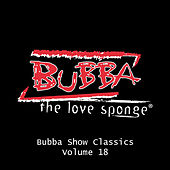 Bubba Show Classics Volume 18 de Various Artists