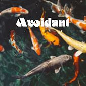 Avoidant by Jim