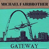 The Gateway Demo (Demo) by Michael Fairbrother