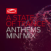 A State Of Trance Anthems (Mini Mix) de Various Artists