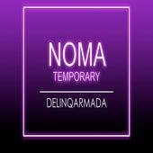 Temporary von Noma