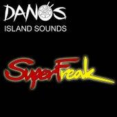 Super Freak by Dano's Island Sounds