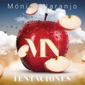 Tentación de Monica Naranjo