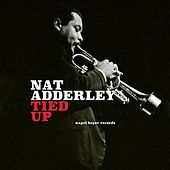 Tied Up by Nat Adderley