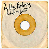 Audio Love Letter de Poi Dog Pondering
