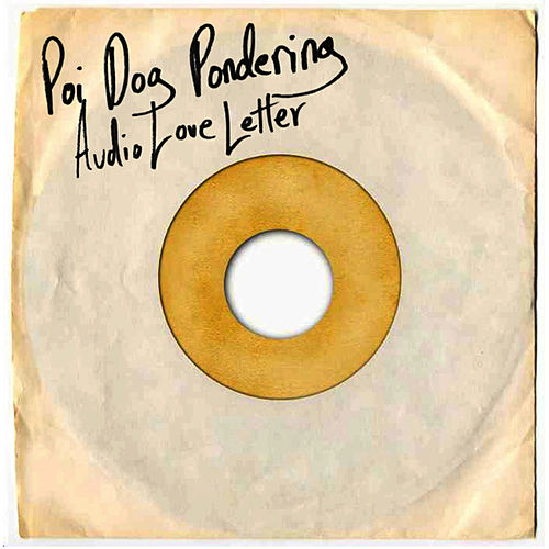 Audio Love Letter by Poi Dog Pondering