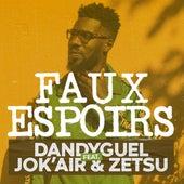 Faux espoirs (feat. Jok'air & Zetsu) von Dandyguel