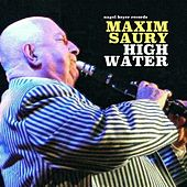 High Water de Maxim Saury