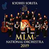 Kyohei Sorita  MLM National Orchestra 2019 by Various Artists