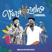 Verãozinho de Carnaval (Ao Vivo) de Diego & Victor Hugo