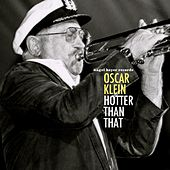 Hotter Than That by Oscar Klein