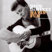 Havin' Fun by Dion DiMucci