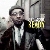 Ready by Milt Jackson