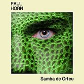 Samba De Orfeu by Paul Horn
