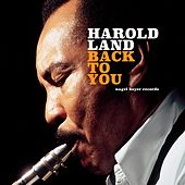 Back to You by Harold Land