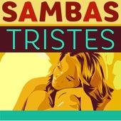 Sambas Tristes by Various Artists