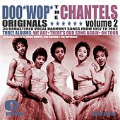 Doowop Originals, Volume 2 by The Chantels