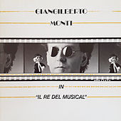Il re del musical de Giangilberto Monti