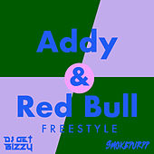 Addy and Red Bull Freestyle de DJ Get Bizzy