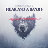 Bear and a Banjo by Bear and a Banjo