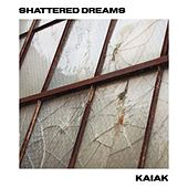 Shattered Dreams (Acoustic) de Kaiak