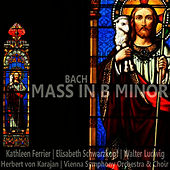 Bach: Mass in B Minor de Kathleen Ferrier