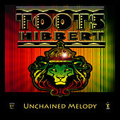 Unchained Melody (Single) by Toots Hibbert