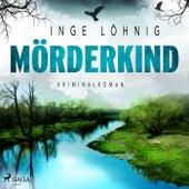 Mörderkind - Kriminalroman von Inge Löhnig