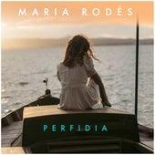 Perfidia (Vivir Dos Veces) de Maria Rodés
