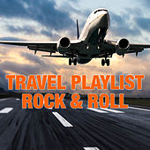 Travel Playlist Rock & Roll by Various Artists
