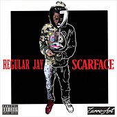 Scarface by Regular Jay