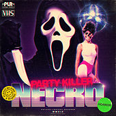 Party Killer by Necro