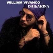 Bailarina (Remix) by William Vivanco