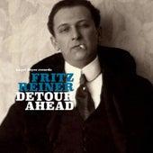 Detour Ahead de Fritz Reiner