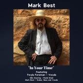 In Your Time (feat. Twyla Foreman & Milo Deering) de Mark Best
