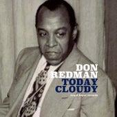 Today Cloudy von Don Redman