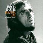 Beautiful Love de Jacques Loussier