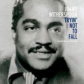 Tryin' Not to Fall de Jimmy Witherspoon